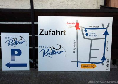 Optik Retter aus Kirchheim Teck Parkschild und Schild bei Umleitung